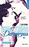 reckless real something dangerous episode 4 tome 1 french edition