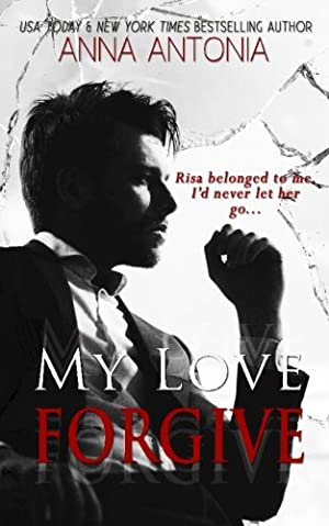 book cover of My Love Forgive