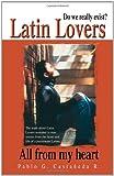 Latin Lovers, Pablo G. Castaneda R., 1412050804