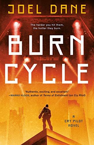 Burn Cycle (Cry Pilot Book 2)