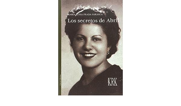Los secretos de Abril (Valkenburg): Amazon.es: Prada Sarasúa ...