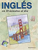 Ingles en 10 Minutos al Dia, Kristine K. Kershul, 094450230X