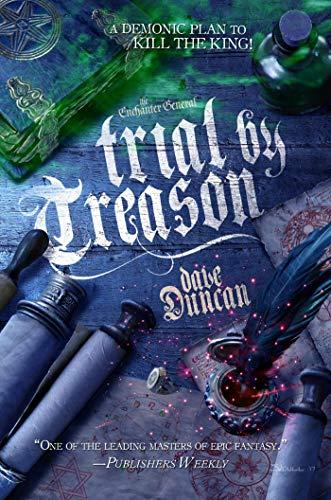 Trial by Treason (Enchanter General Book 2)