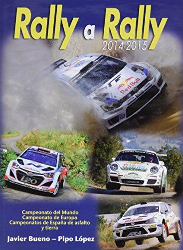 Descargar Libro Rally A Rally 2014-2015 Javier Bueno