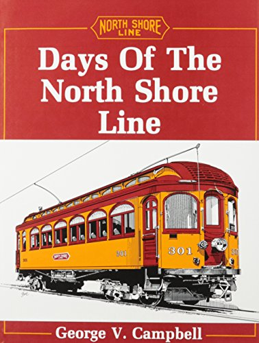 Days of the North Shore Line ()