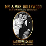 Mr. & Mrs. Hollywood: Edie and Lew Wasserman and Their Entertainment Empire