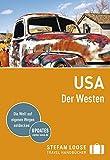 Stefan Loose Reiseführer USA, Der Westen: mit Reiseatlas