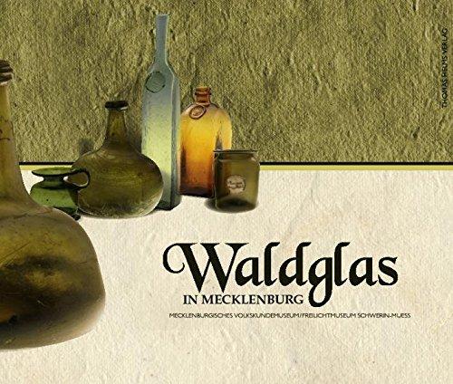 Waldglas in Mecklenburg