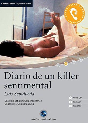 Diario de un killer sentimental - Interaktives Hörbuch Spanisch: Das Hörbuch zum Sprachen lernen