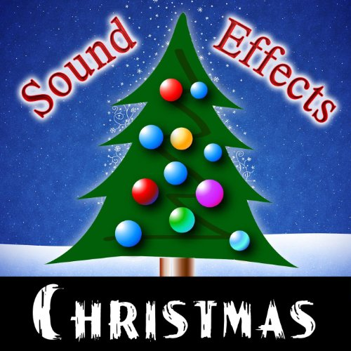 Christmas Sound Effects By Christmas Sound Effects On Amazon Music