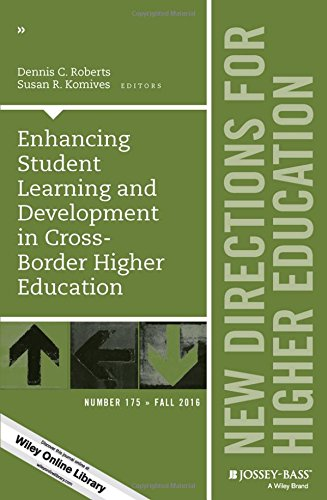 Jb He Single (Enhancing Student Learning and Development in Cross-Border Higher Education: New Directions for Higher Education, Number 175 (J-B HE Single Issue Higher Education))