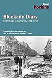 Blockade Diary: Under Siege in Leningrad, 1941-1942