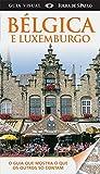 Bélgica e Luxemburgo. Guia Visual