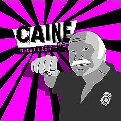 Rebellion (Caine 5)