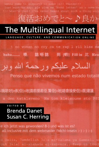 The Multilingual Internet: Language, Culture, and Communication Online by Oxford University Press