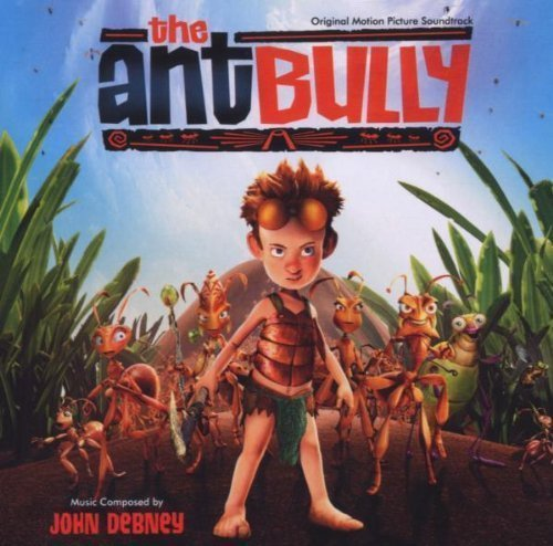 The Ant Bully (OST) by John Debney