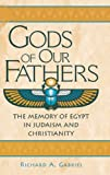 Gods of Our Fathers, Richard A. Gabriel, 0313312869