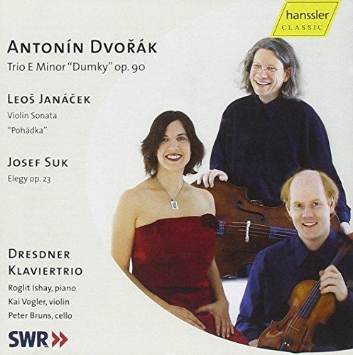 Dvorak: Trio E Minor Dumky Op 90 / Janacek: Violin Sonata / Suk: Elegy