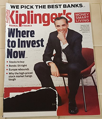 Kiplinger's Personal Finance Magazine July 2017   Where to Invest Now