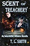 Scent of Treachery, T. L. Smith, 1494338025