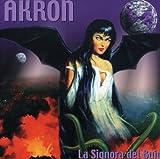 La Signora Del Buio by Akron (2013-05-03)