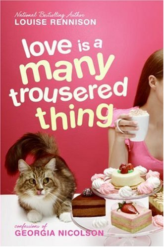 Love Is a Many Trousered Thing (Confessions of Georgia Nicolson) pdf