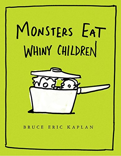 Monsters Eat Whiny Children -