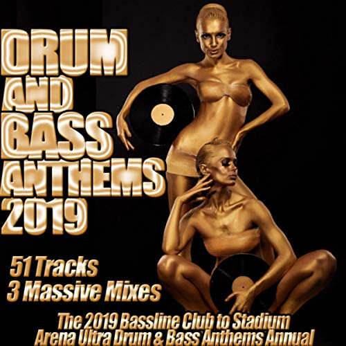 Drum and Bass Anthems 2019 - Bassline Club to Stadium Arena Ultra Drum & Bass Annual