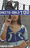 Ghetto Girls Too, Anthony Whyte, 0975945300