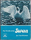 img - for The world of the swan (Living world books) book / textbook / text book