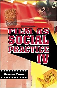 Book Film as Social Practice IV (Studies in Culture and Communication) by Graeme Turner (2006-08-20)