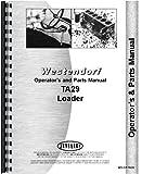 Westendorf TA-29 Loader Attachment Operators and Parts Manual