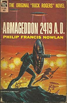 Armageddon 2419 A.D. (Buck Rogers) Paperback – 1963 by Philip Francis Nowlan (Author)
