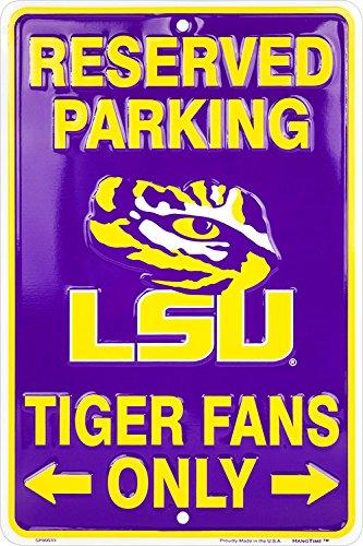 - LSU Tiger Fans Reserved Parking Sign Metal 8 x 12 embossed