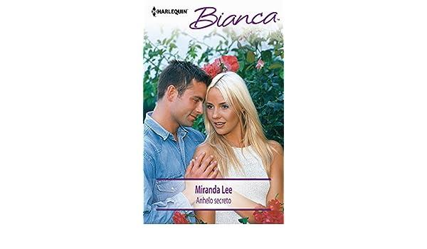 Anhelo secreto: Pasiones secretas (2) (Bianca) (Spanish Edition) - Kindle edition by Miranda Lee. Literature & Fiction Kindle eBooks @ Amazon.com.