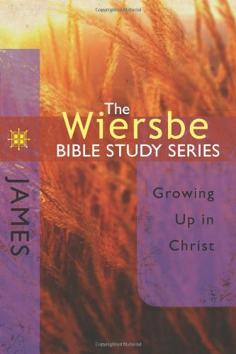 JAMES: GROWING UP IN CHRIST