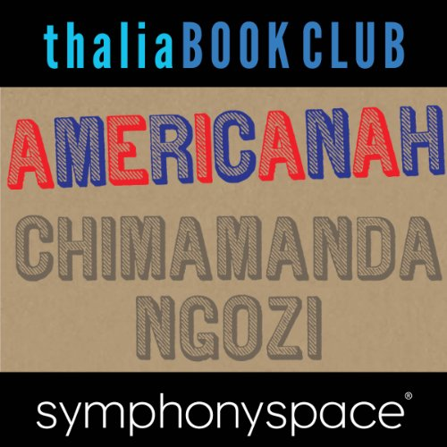 Thalia Book Club: Chimamanda Ngozi Adichie, Americanah pdf epub download ebook
