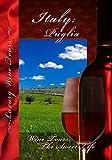 Wine Tours: The Sweet Life Puglia