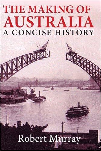 Livres à télécharger gratuitement isbnThe Making of Australia: A Concise History PDF PDB CHM