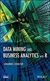 img - for Data Mining and Business Analytics with R book / textbook / text book