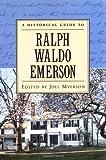 A Historical Guide to Ralph Waldo Emerson, , 0195120949