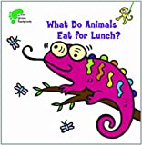 What Do Animals Eat for Lunch?, Kay Massey, 1607546973