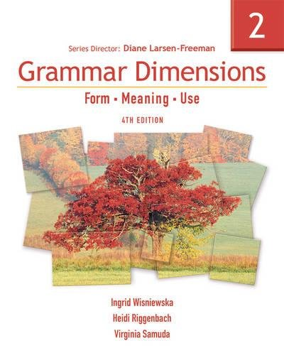 Grammar Dimensions 2: Form, Meaning, Use (Grammar Dimensions: Form, Meaning, Use)