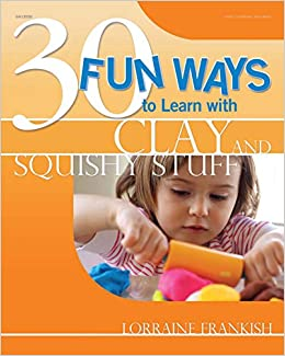 Descargar Torrent Online 30 Fun Ways To Learn With Clay And Squishy Stuff PDF Gratis 2019