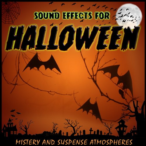 Mystery and Suspense Atmospheres. Sound Effects for Halloween ()