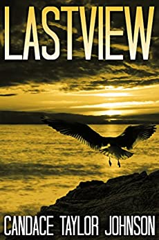 LASTVIEW by [Johnson, Candace Taylor]