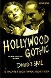 Hollywood Gothic, David J. Skal, 0571211585
