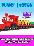 Learning Colors with Colorful Trains Toy for Babies