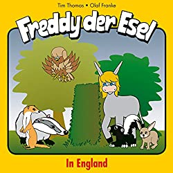In England (Freddy der Esel 22)