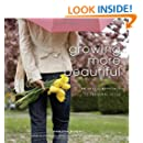 Growing More Beautiful an Artful Approach to Personal Style